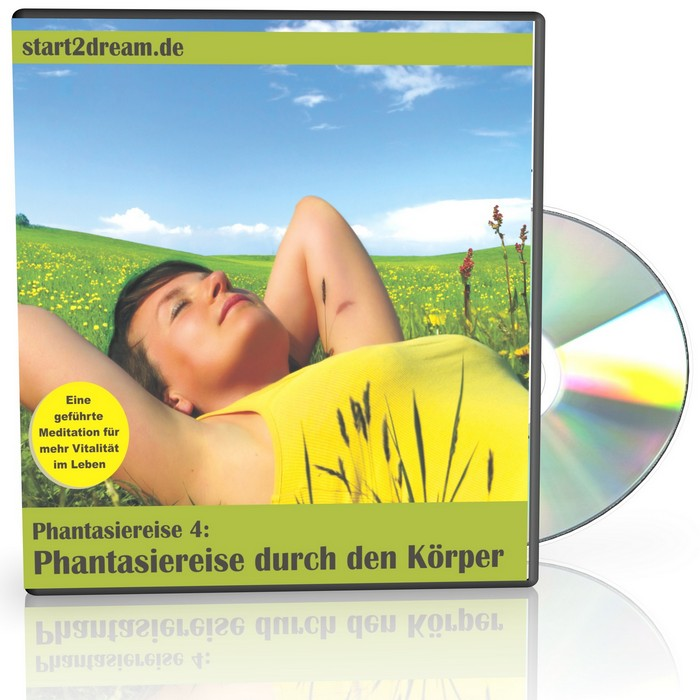 Phantasiereise fr Erwachsene - Phantasiereise durch den Krper