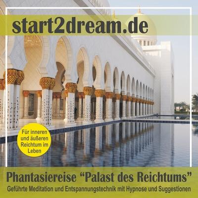 Phantasiereise: Palast des Reichtums